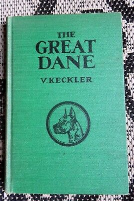 Antique Great Dane Dog Book- Keckler- Breed- Show- Train- History- Photos +