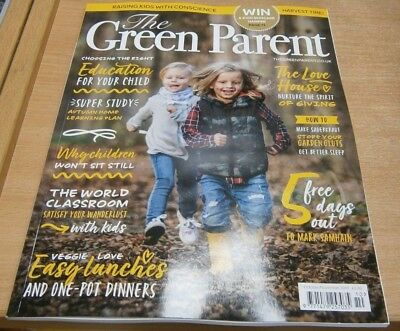 The Green Parent magazine Oct/Nov 2018 The Right Education + Why kids don't sit