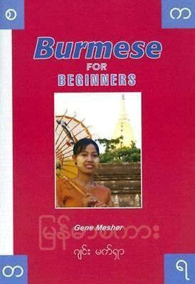 NEW Burmese for Beginners By G. Mesher Paperback Free Shipping