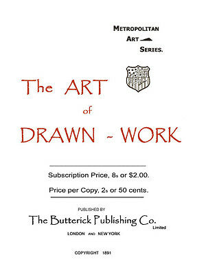 Butterick Drawn Thread Embroidery c.1891 Excellent  Instructions Needlework