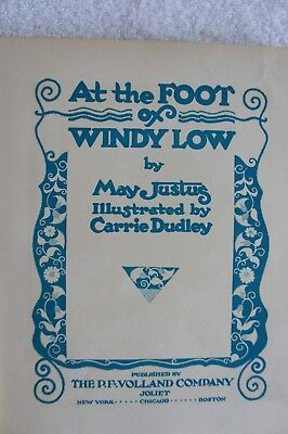"""VOLLAND """"At the FOOT of WINDY, 1930, 1st Ed. by May Justus, Ill by Carrie Dudley"""