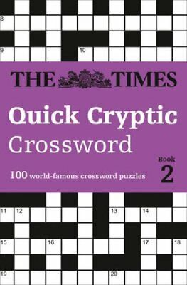 The Times Quick Cryptic Crossword book 2 100 World-Famous Cross... 9780008173876