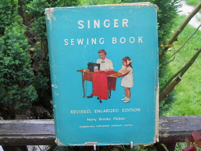 Singer Sewing Book, Mary Brooks Picken, 1954 Revised & Enlarged Edition