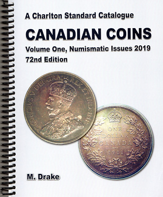 NEW RELEASE 2019 CHARLTON CANADIAN COINS, VOLUME 1 NUMISMATIC ISSUES, 72nd Ed.