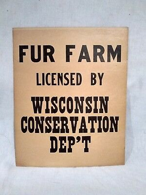 NOS Vintage Fur Farm Wisconsin Licensed Conservation Dep't Sign Trapping Hunting
