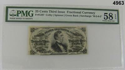 25 Cent Third Issue Fractional Currency Fr 1297 Pmg Cert Choice Au 58 Epq #4963