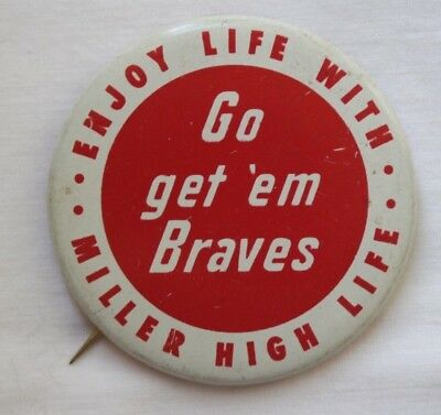 1950s MILWAUKEE BRAVES GO GET EM BRAVES MILLER BEER BASEBALL PINBACK BUTTON