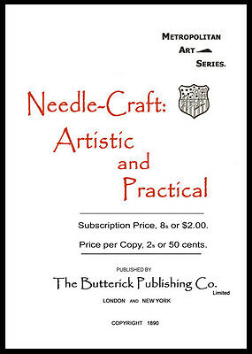 Butterick Needlework: Artistic & Practical c.1890 Victorian Embroidery Designs