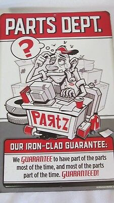 PARTS DEPT GUARANTEE GUARANTEED FUNNY TRUE Embossed Metal Sign Cool Look