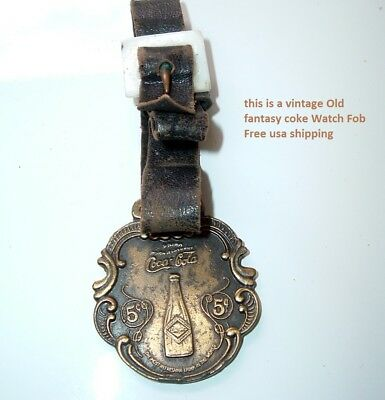 Vintage Coca Cola soda Pop Watch Fob Fantasy Coke Advertisement Free Ship