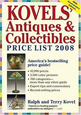 Kovels' Antiques & Collectibles Price List 2008: The Bestselling Price Guide in