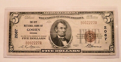 National Currency Banknote GOSHEN Indiana Series 1929 $5 #2067 City NB