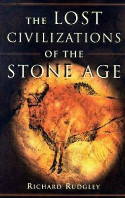 The Lost Civilizations of the Stone Age Rudgley, Richard Hardcover