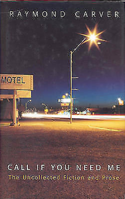 Call If You Need Me by Raymond Carver (Paperback, 2001)