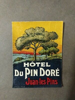 Hotel Du Pin Dore Juan Les Pins France Luggage Label 1930