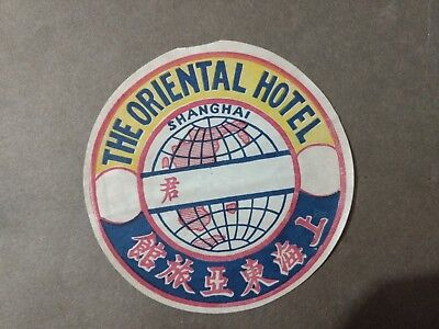 The Oriental Hotel Shanghai China Luggage Label 1930