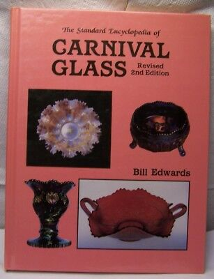 1988 The Standard Encyclopedia of CARNIVAL GLASS - Revised 2nd Edition  by Bill