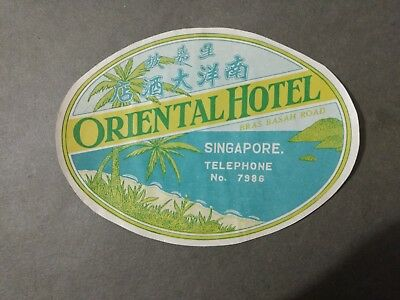 Oriental Hotel Singapore Luggage Label 1930