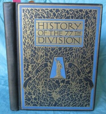 1919; History of the 77th Division; Lost Battalion; Argonne, WWI, U.S. Army