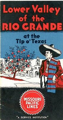 "Missouri Pacific RR booklet, ""Lower Valley of the Rio Grande at the Tip 'o Tex"""