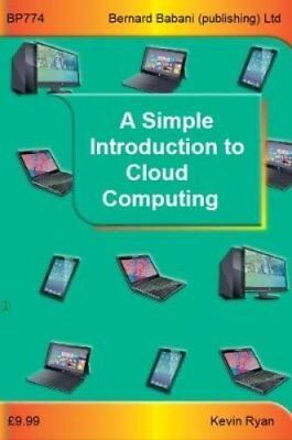 A Simple Introduction to Cloud Computing by Kevin Ryan 9780859347747
