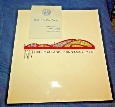 1966 West Virginia- WHEN MEN AND MOUNTAINS MEET presented Pictorial by Gov Smith