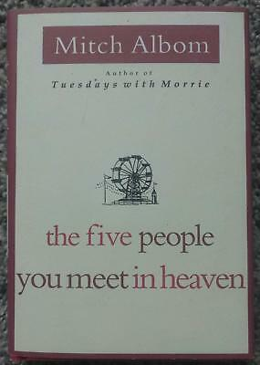 The Five People You Meet in Heaven By Mitch Albom Hardcover Fiction Book Jacket