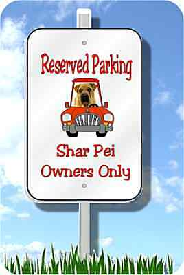 "Shar Pei parking sign metal gift idea novelty 8""x12"" d aluminum"