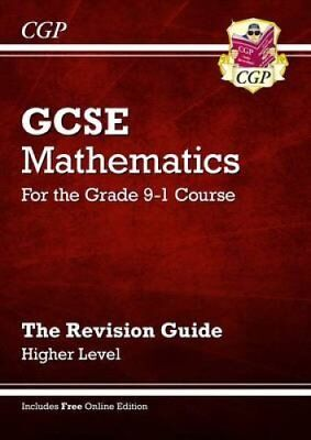 GCSE Maths Revision Guide: Higher - for the Grade 9-1 Course (w... 9781782943860