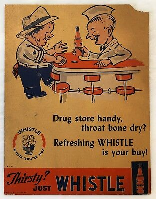 1941 WHISTLE Soda Fountain SIGN CARDBOARD Easel-back Vintage Advertising ORIGINL