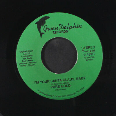 PURE GOLD: I'm Your Santa Claus, Baby 45 Christmas