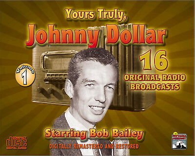 Yours Truly, Johnny Dollar - Radio Classics - Vol. 1 - Original Broadcasts