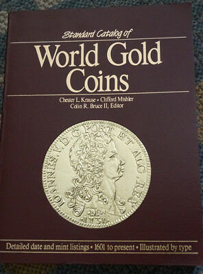Standard Catalog of World Gold Coins,  1601 - 1985