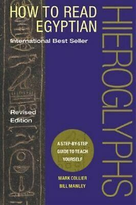 NEW How to Read Egyptian Hieroglyphs By Mark Collier Hardcover Free Shipping