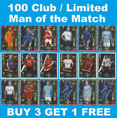 Match Attax 2018/19 100 CLUB / LIMITED EDITION / MAN OF THE MATCH