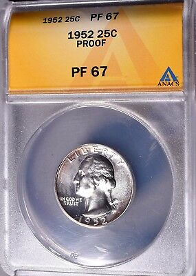 1952 Washington Quarter  25C  ANACS  Proof  PF67  90% Silver  *J776