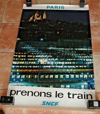 "affiche SNCF ""prenons le train""  Paris 1972"