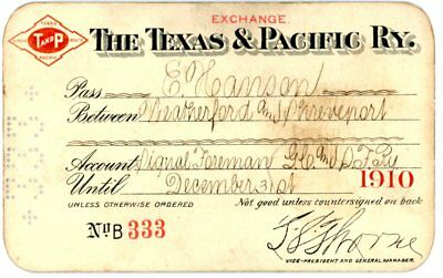 "Original, vintage, Texas & Pacific Railway 1910 pass, 4"" X 2-3/4"""