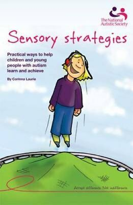 Sensory strategies: Practical ways to help children and young people with...