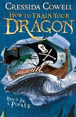 How to Train Your Dragon: How To Be A Pirate Book 2 9780340999080
