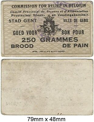 WWI BELGIUM, Gent Good For 250g Bread Chit Commission for Relief in Belgium