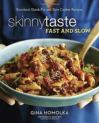 Skinnytaste Fast and Slow: Knockout Quick-Fix and Slow Cooker Recipes (2016,PDF)