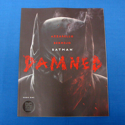 DC Black Label BATMAN DAMNED #1 Both covers (Lee Bermejo & Jim Lee)