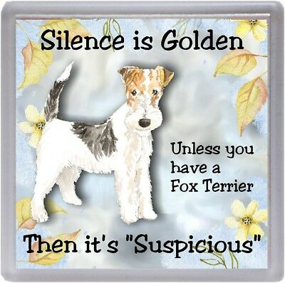 """Wire Fox Terrier Dog Coaster """"Silence is Golden Unless you  ..."""" by Starprint"""
