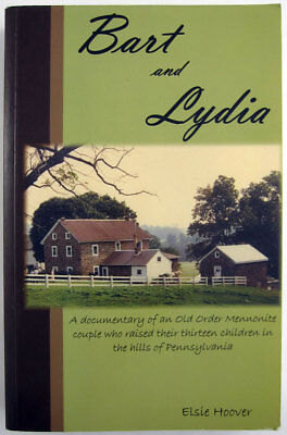 Barton and Lydia Horst Old Order Mennonite family Pennsylvania Amish history