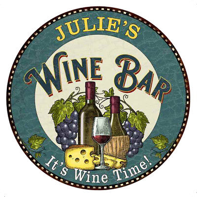 JULIE'S Wine Bar Personalized Round Metal Sign Wall Gift 100140043107