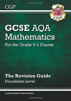 CGP Books-New Gcse Maths Aqa Revision Guide: Foundation - For The Grade BOOK NEW