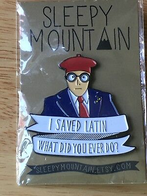 """CUSTOM MADE """"I Saved Latin What Did You Ever Do"""" PERSONALIZED HAT PIN FULL COLOR"""