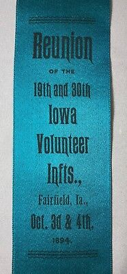 1894 GAR Reunion Ribbon 19th & 30th IOWA Volunteer INFANTRY FAIRFIELD Civil War
