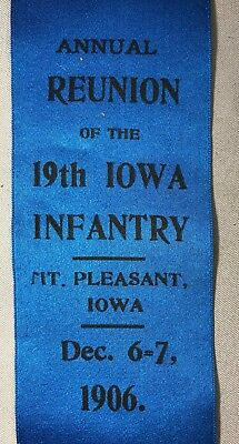 1906 GAR Ribbon 19th IOWA INFANTRY Mt Pleasant Iowa CIVIL WAR Antique Original